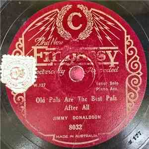 Jimmy Donaldson / Jack O'Hagan - Old Pals Are The Best Pals After All / Pagan Love Song album mp3
