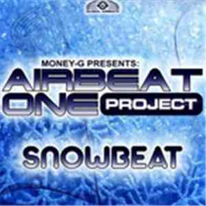 Money-G Presents Airbeat One Project - Snowbeat album mp3