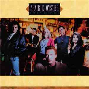 Prairie Oyster - Different Kind Of Fire album mp3