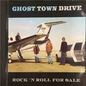 Ghost Town Drive - Rock 'N Roll For Sale album mp3