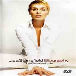 Lisa Stansfield - Biography - The Greatest Hits album mp3
