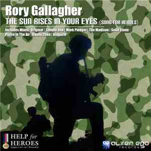Rory Gallagher  - The Sun Rises In Your Eyes (Song For Heroes) album mp3