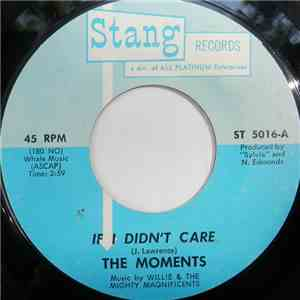 The Moments - If I Didn't Care / You Make Me Feel Good album mp3