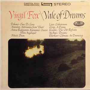 Virgil Fox - Vale Of Dreams album mp3