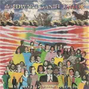 Dr. Edward Daniel Taylor - The Miracle Faith Telethon album mp3