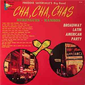Freddie Sateriale's Big Band - Cha, Cha, Chas - Merengues • Mambos album mp3