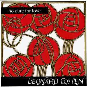 Leonard Cohen - No Cure For Love - Live Switzerland '93 album mp3