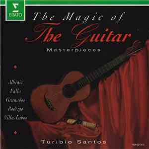 Turibio Santos - The Magic Of The Guitar album mp3