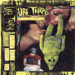 Ure Thrall - It's All Yer' In album mp3