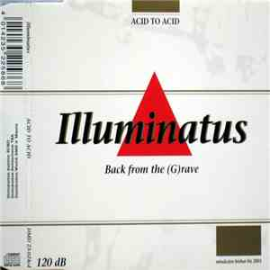 Illuminatus - Acid To Acid album mp3