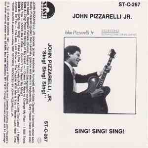 John Pizzarelli, Jr. - Sing! Sing! Sing! album mp3