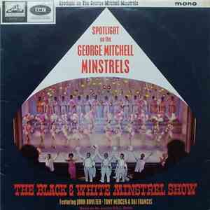 The George Mitchell Minstrels - Spotlight On The George Mitchell Minstrels album mp3