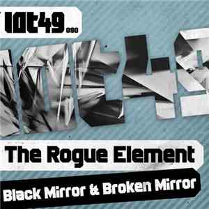 The Rogue Element - Black Mirror & Broken Mirror album mp3