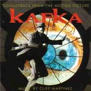 Cliff Martinez - Kafka (Soundtrack From The Motion Picture) album mp3