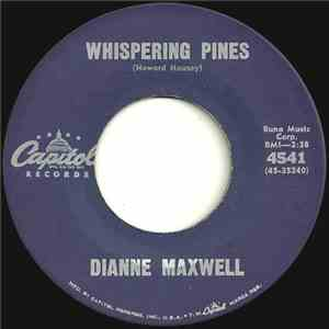 Dianne Maxwell - Whispering Pines / Born To Be With You album mp3
