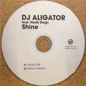 DJ Aligator Featuring Heidi Degn - Shine album mp3