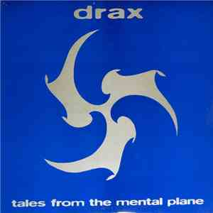 Drax - Tales From The Mental Plane album mp3