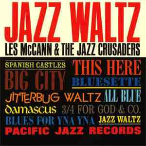 Les McCann & The Jazz Crusaders - Jazz Waltz album mp3