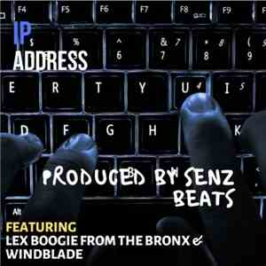 Lex Boogie, Senz Beats, Windblade - I.P. Address album mp3
