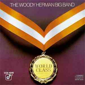 The Woody Herman Big Band - World Class album mp3
