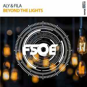 Aly & Fila - Beyond The Lights album mp3