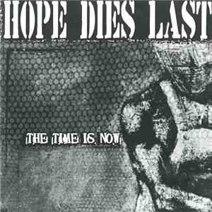 Hope Dies Last - The Time Is Now album mp3