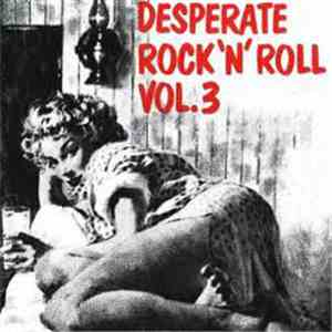 Various - Desperate Rock 'N' Roll Vol.3 album mp3