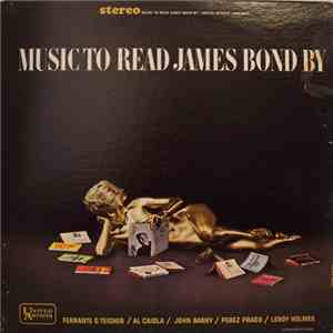 Various - Music To Read James Bond By album mp3