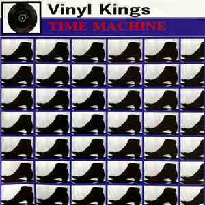 Vinyl Kings - Time Machine album mp3