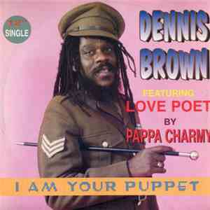 Dennis Brown - I Am Your Puppet album mp3