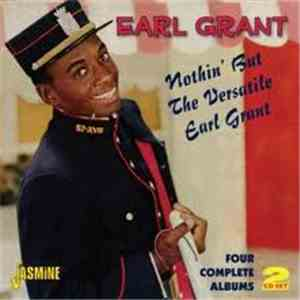 Earl Grant - Nothin' But The Versatile Earl Grant album mp3