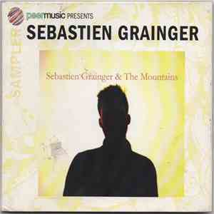 Sebastien Grainger - Sebastien Grainger & The Mountains album mp3