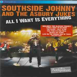 Southside Johnny & The Asbury Jukes - All I Want Is Everything album mp3