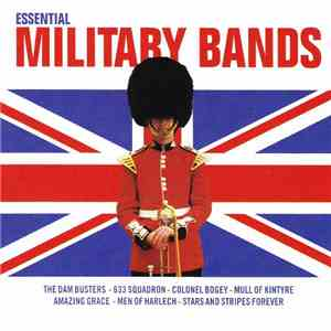Various - Essential Military Bands album mp3