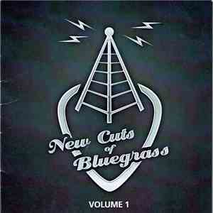 Various - New Cuts Of Bluegrass Volume 1 album mp3