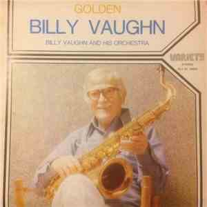 Billy Vaughn And His Orchestra - Golden Billy Vaughn album mp3