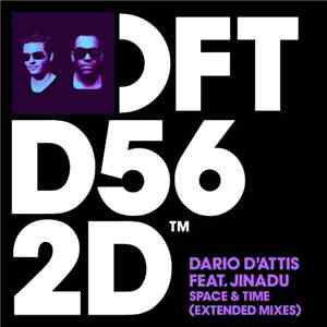 Dario D'Attis Feat. Jinadu - Space & Time (Extended Mixes) album mp3