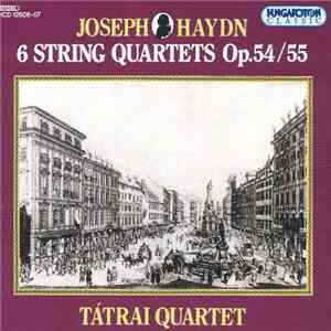 Haydn - Tátrai Quartet - 6 String Quartets Opp. 54 / 55 album mp3