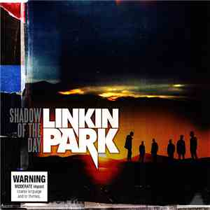 Linkin Park - Shadow Of The Day album mp3