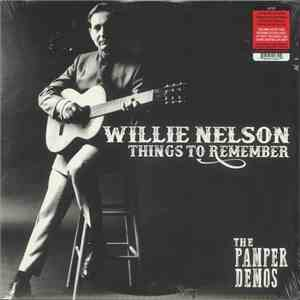 Willie Nelson - Things To Remember - The Pamper Demos album mp3