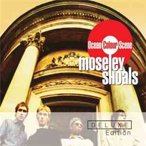 Ocean Colour Scene - Moseley Shoals album mp3