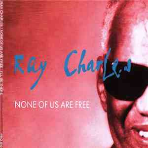 Ray Charles - None Of Us Are Free album mp3
