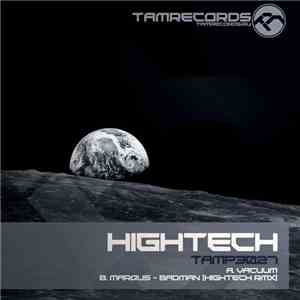 Hightech - Vacuum / Badman (Hightech remix) album mp3
