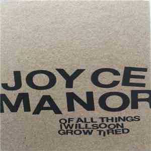 Joyce Manor - Of All Things I Will Soon Grow Tired album mp3