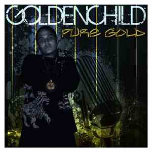 Goldenchild  - Pure Gold album mp3
