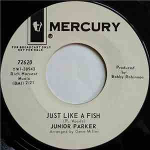 Junior Parker - Just Like A Fish / Baby Please album mp3