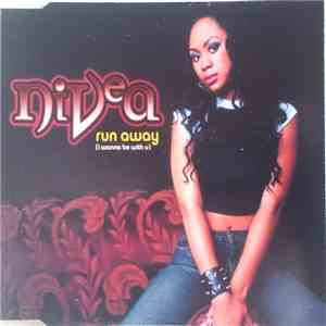Nivea - Run Away (I Wanna Be With U) album mp3