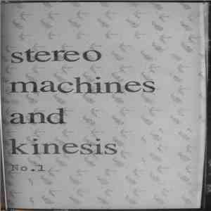 Stereo Machines And Kinesis - No.1 album mp3