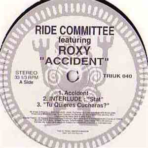 Ride Committee Featuring Roxy - Accident album mp3