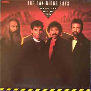 The Oak Ridge Boys - Where The Fast Lane Ends album mp3